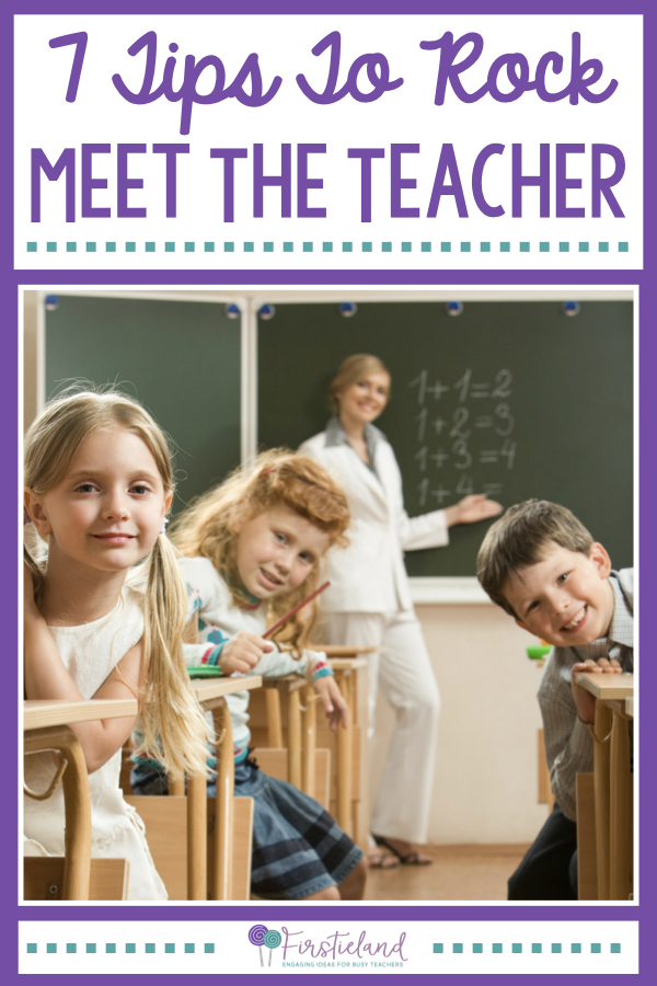 7 Tips To Rock Your Meet The Teacher Night - Firstieland